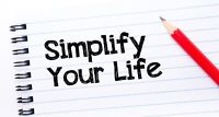 Simplify your life! Organize!