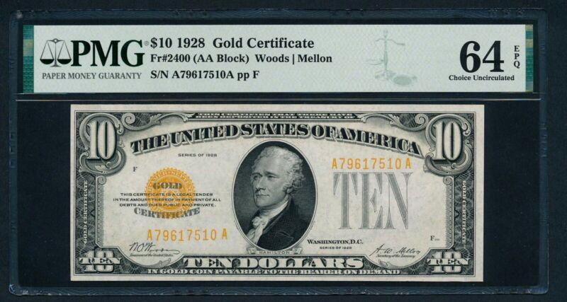 FR2400 $10 1928 GOLD NOTE PMG 64 EPQ VERY CHOICE UNC (NEW PMG LABEL & HOLDER!)