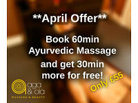 APRIL OFFER WITH AGA&OLA! One of the most relaxing treatments you can enjoy - AYURVEDIC MASSAGE