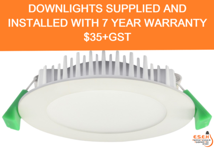 downlight supplied and installed with 7 years warranty from $35