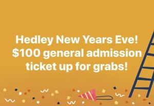 SOLD! Hedley New Years Eve!