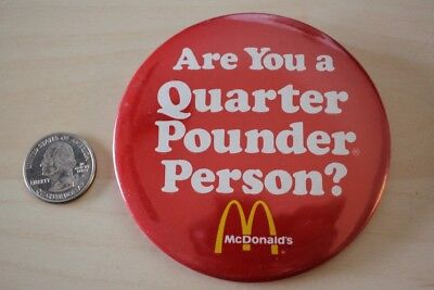 McDonald's Are You A Quarter Pounder Person 3 1/2 Inch Pin Pinback Button BB1796