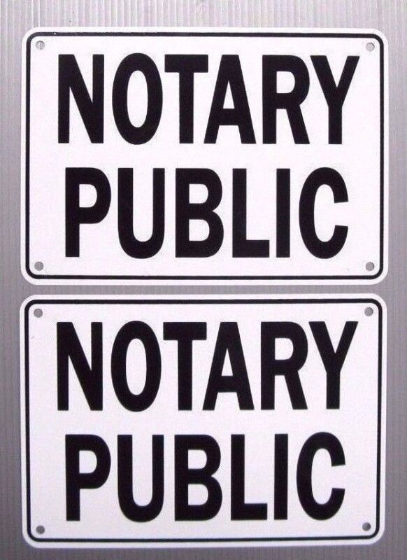"""NOTARY PUBLIC"" 10"" x 7"" SERVICE SIGN, 2 SIGN SET, METAL"