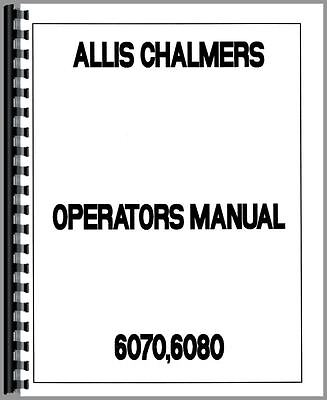 Allis Chalmers 6070 6080 Tractor Operators Manual Ac-o-60706080