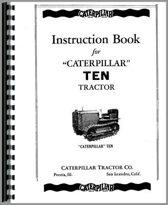 Caterpillar 10 Crawler Tractor Owners Operators Service Manual