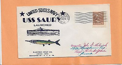 U.S.S  SAURY LAUNCHED AUG 20,1938 GROTON CT ELECTRIC BOAT CO