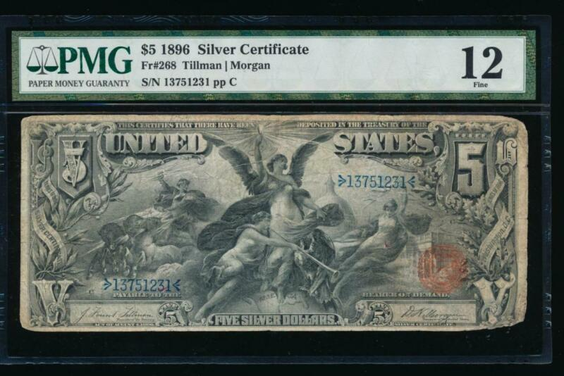 AC Fr 268 1896 $5 Silver Certificate PMG 12... Educational!!!