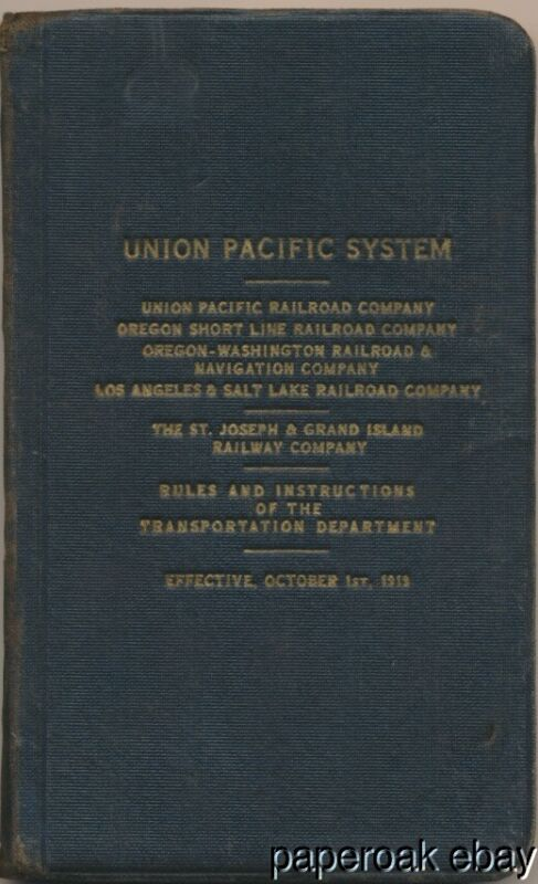 1919 Union Pacific Railroad System Book For Employees