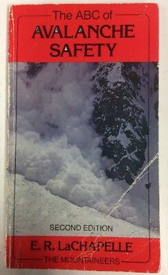 The Abc Of Avalanche Safety 1985 Paperback Edward R Lachapelle Preownedbook Com