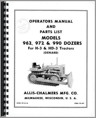 Allis Chalmers 962 972 990 H3 Hd3 Dozer Attachments Operators Manual Ac-o-962