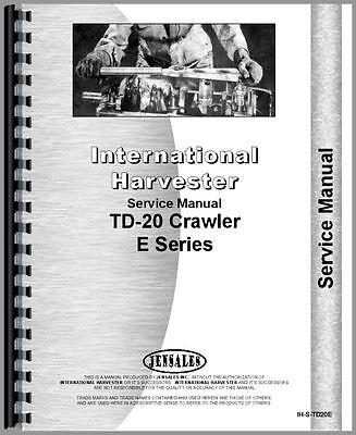 International Harvester Td20e Crawler Service Manual Ih-s-td20e