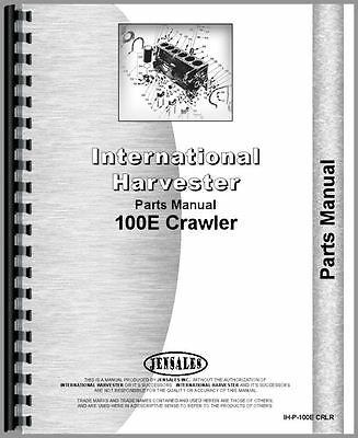 International Harvester 100e Crawler Parts Manual Ih-p-100e Crlr