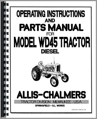 Allis Chalmers Wd45 Diesel Tractor Operators Manual