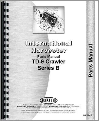 Ih International Td9 Crawler Parts Manual Catalog B Series