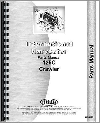 International Harvester 125c Crawler Parts Manual Ih-p-125c