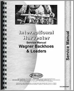 International IH Wagner Loader 100 110 1250 140 150 260 265 365 Service Manual