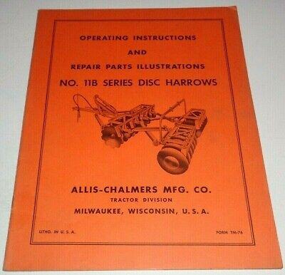 Allis Chalmers 11b Series Disc Harrow Operators Parts Manual Original Tm-76
