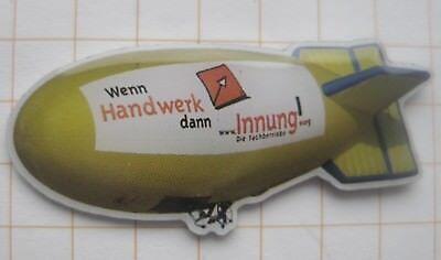 WENN HANDWERK DANN INNUNG  ................ Haushalt Zeppelin Pin (159c)
