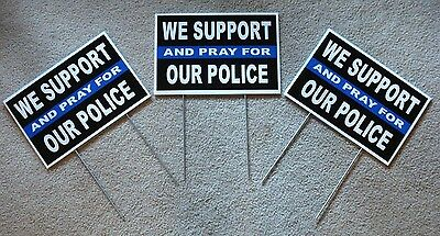 3 We Support And Pray For Our Police 8x12 Plastic Coroplast Signs Wstakes