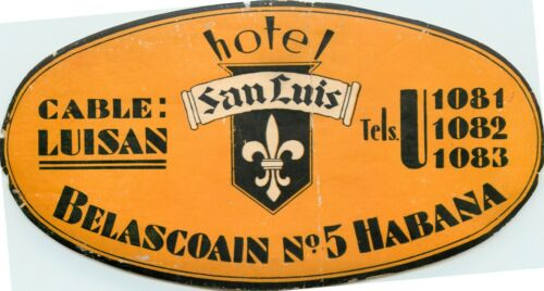 Hotel San Luis ~HAVANA CUBA~ Historic/Scarce FIDEL CASTRO Era Luggage Label 1955