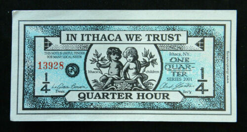 Ithaca Hours 1/4 Hour, 2001  Local currency. Ithaca