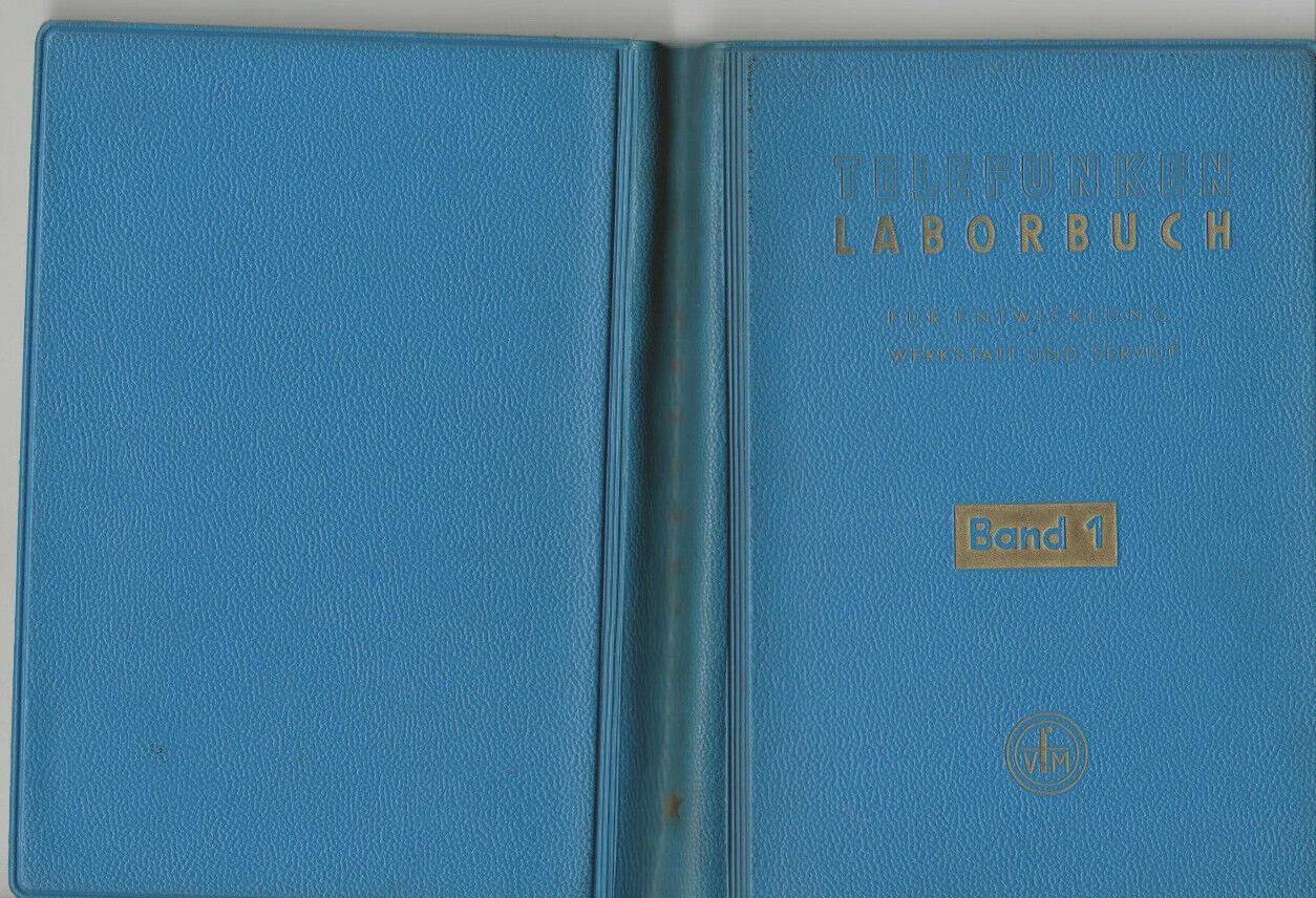 Telefunken Laborbuch,Band 1 /Für Entwicklung, Werkstatt u.Service /Franzis, 1964