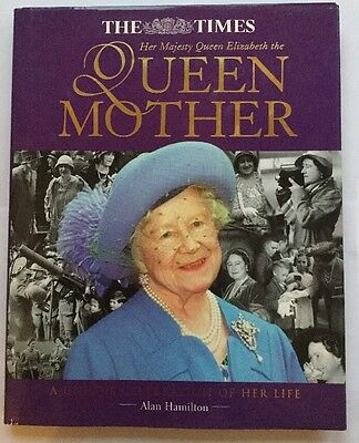 Alan Hamilton The Times Book of The Queen Mother Life Celebration Royal Family