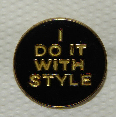 """1980's """"I DO IT WITH STYLE"""" Black/White/Gold Hat Vest Hat Enamel Pin"""