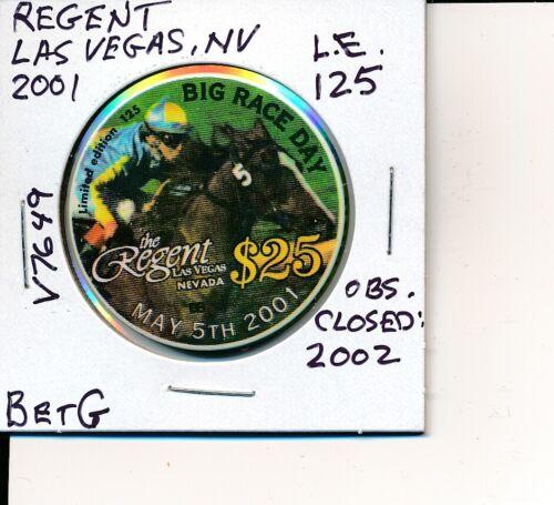 $25 CASINO CHIP - REGENT LAS VEGAS, NV 2001 BetG #V7649 OBS CLOSED 2002