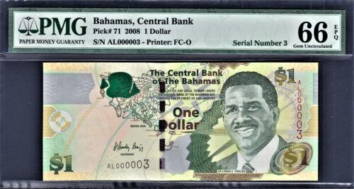 Bahamas 2008 $1 LOW Serial 000003 Pick-71 GEM UNC PMG 66 EPQ
