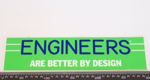 VINTAGE 80s ENGINEERS ARE BETTER BY DESIGN SOUVENIR PROMOTIONAL STICKER