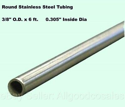 Round Tubing 304 Stainless Steel 38 Od X 6 Ft. Welded 0.305 Inside Dia.