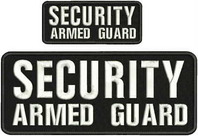 Security Armed Guard embroidery patch 4X10 and 2x5 hook white