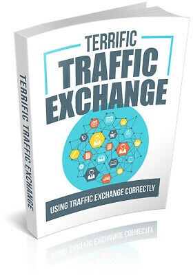 Terrific Traffic Exchange Ebook - Pdf With Resell Rights Fast Delivery