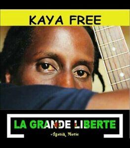 Album La Grande Liberté par Kaya Free