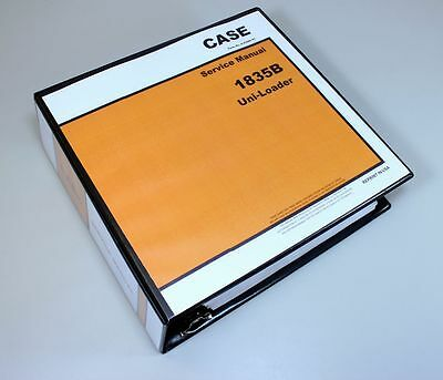 Case 1835b Uni-loader Service Manual Technical Repair Shop Book Overhaul Binder