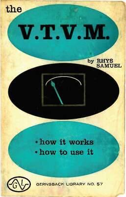 Gernsback Library #57 - The VTVM * Vacuum Tube Voltmeter PLUS BONUS ITEM