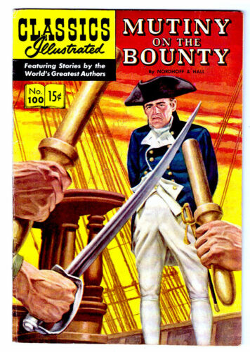 Classics Illustrated Comic #100 HRN 100 in FN   MUTINY ON THE BOUNTY 1st ed.