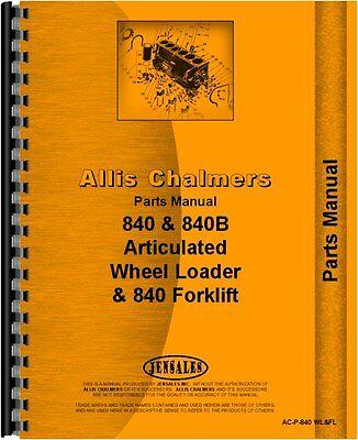 Allis Chalmers 840 840b Wheel Loader Parts Manual Ac-p-840 Wlfl