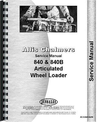 Allis Chalmers 840 840b Wheel Loader Service Manual Ac-s-840840b