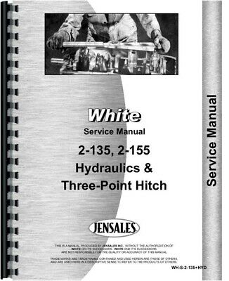 White 2-155 2-135 Tractor Hydraulics 3 Point Hitch Service Repair Manual