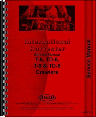 International Harvester T6 T9 Td6 Td9 Crawler Service Manual Ih-s-t6t9