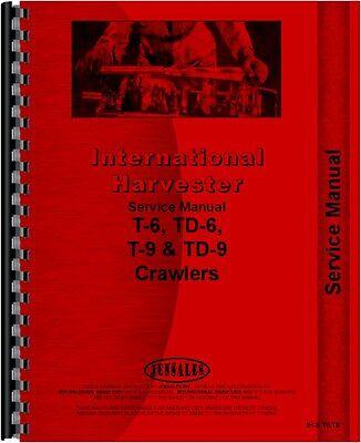 International Harvester T6 T9 Td6 Td9 Crawler Service Manual Ih-s-t6t9