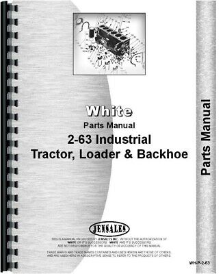 White 2-63 Tractor Loader Backhoe Tlb Parts Manual Catalog