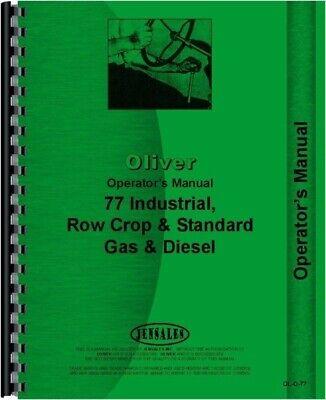 Oliver 77 Gas Diesel Row Crop Standard Industrial Tractor Operators Manual
