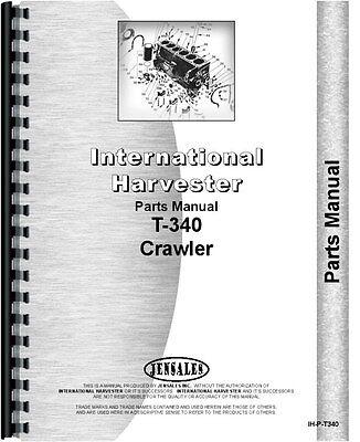 International Harvester T340 Crawler Parts Manual Ih-p-t340
