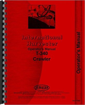 International Harvester T340 Crawler Operators Manual Ih-o-t340