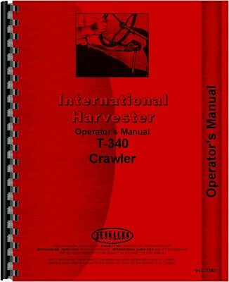 International Harvester T340 Crawler Operators Manual Ih-o-t340