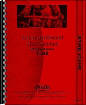 Ih International T340 T340-a Td340 Td340-a Crawler Service Repair Manual