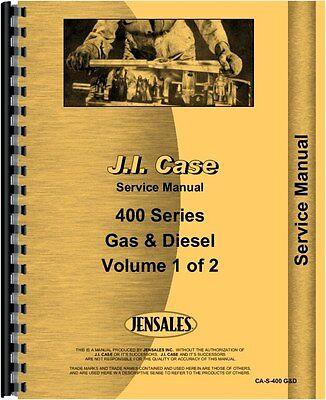 Case 401 402 403 405 410 411 412 413 Gas Diesel Service Manual Ca-s-400 Gd